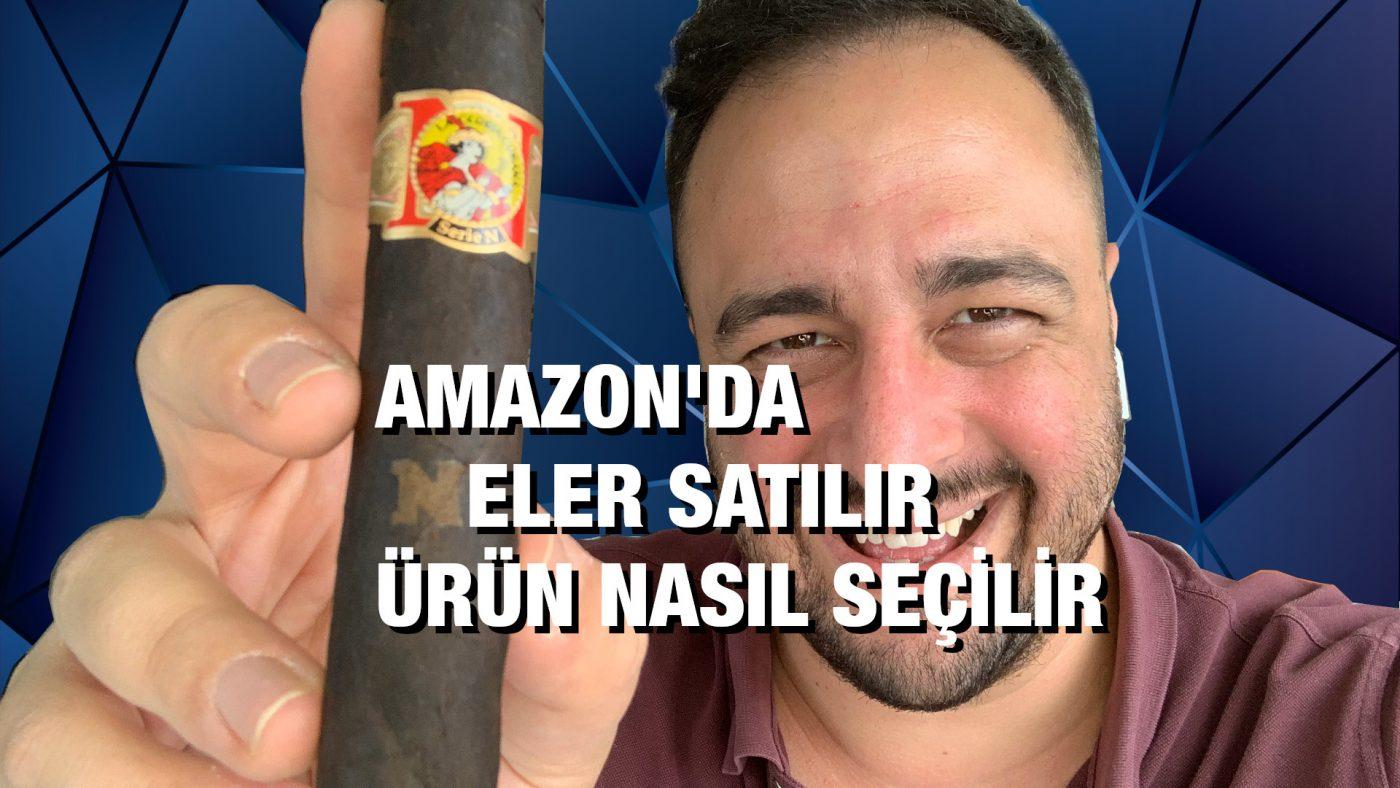 Amazon'da Ürün Seçimi